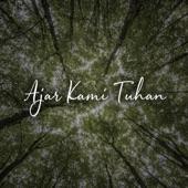 Ajar Kami Tuhan artwork