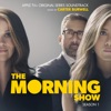 The Morning Show: Season 1 (Apple TV+ Original Series Soundtrack)