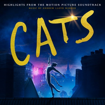 Cats: Highlights From the Motion Picture Soundtrack - Andrew Lloyd Webber