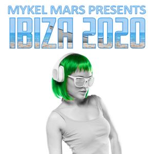 Mykel Mars - Mykel Mars Presents Ibiza 2020