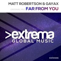 Far from You! - MATT ROBERTSON - GAYAX