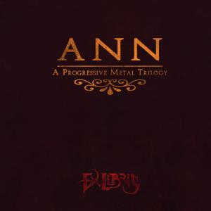 Ex Libris - Ann (A Progressive Metal Trilogy)