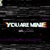 You Are Mine (feat. Kayliana)