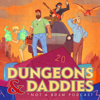 Dungeons and Daddies podcast