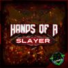 Dagames - Hands of a Slayer artwork