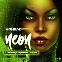 MohBad - Neon (feat. Updateboyz, Dope Sticks & JerryClef) - Single