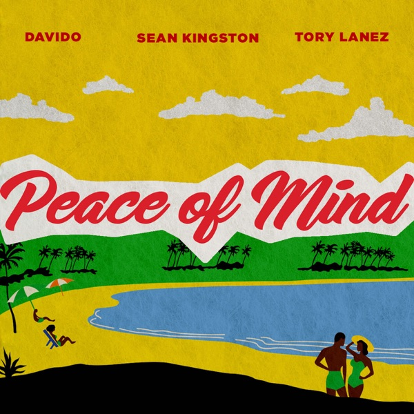 Peace of Mind (feat. Tory Lanez) - Single