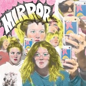 Grace Ives - Mirror