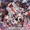 The Day, Reckless Kelly