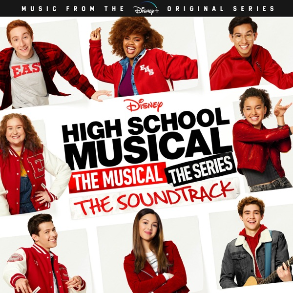 Various Artists - High School Musical: The Musical: The Series (Original Soundtrack)