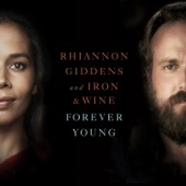 Iron & Wine - Forever Young