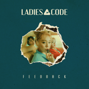 FEEDBACK - LADIES' CODE - LADIES' CODE