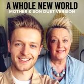 A Whole New World (feat. Jordan Rabjohn) [Mother & Son Duet Version] artwork