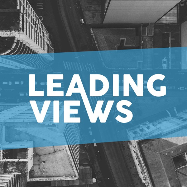 Leading Views podcast