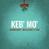 Keb' Mo';Melissa Manchester - I've Got My Love To Keep Me Warm