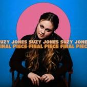 Suzy Jones - Final Piece