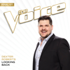 Looking Back (The Voice Performance) - Dexter Roberts
