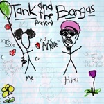 Tank and the Bangas - For André