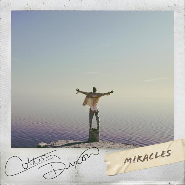 Colton Dixon - Miracles