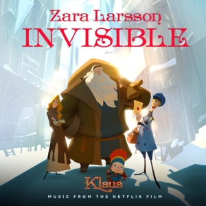 Invisible (from the Netflix Film Klaus) - Single