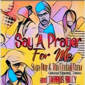 Tarrus Riley feat Suga Roy and the Fireball Crew - Say a Prayer for Me