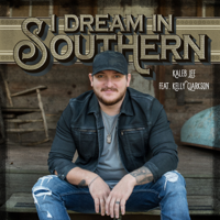 Download lagu Kaleb Lee - I Dream in Southern (feat. Kelly Clarkson)