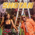 Zlatan & Tiwa Savage - Shotan