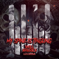 My Spine Is Tingling - WILL SPARKS-LUCIANA