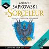 L'Épée de la providence: Sorceleur 2 - Andrzej Sapkowski