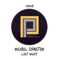 Last Night (Tuff Vibes Nice 'n' Riper rmx) - MICHAEL JOHNSTON