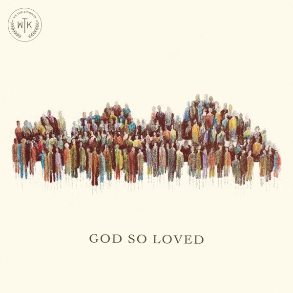 God So Loved - Single