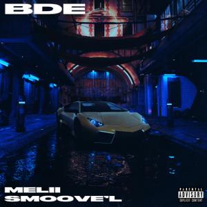 Melii & Smoove'L - BDE