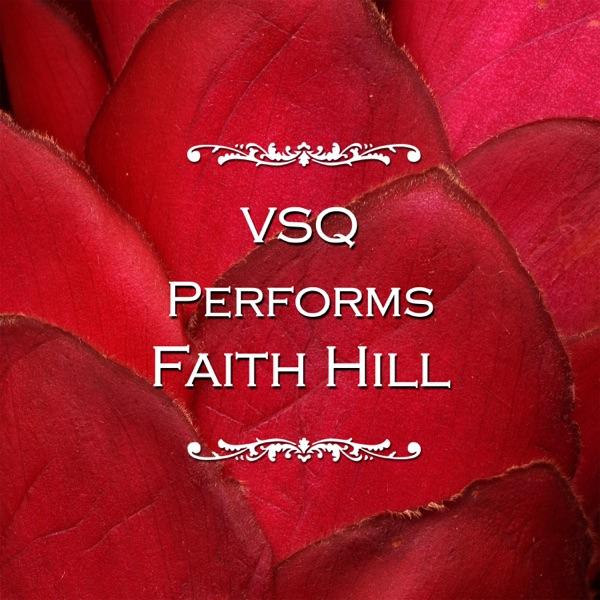 VSQ Performs Faith Hill