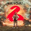 Hope Is Dope 2 - Jered Sanders