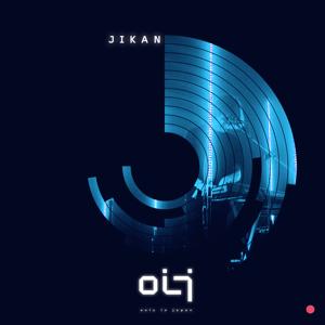 OIJ - Jikan - EP
