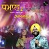 Dhamal 2 feat Afsana Khan Single