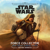 Kevin Shinick - Journey to Star Wars: The Rise of Skywalker Force Collector (Unabridged)  artwork