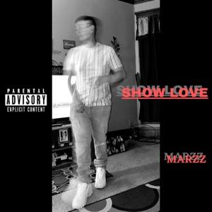Marzz - Show Love