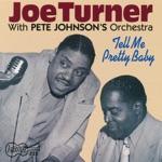 Big Joe Turner & Pete Johnson - Wine-O-Baby Boogie