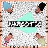 YOUNOTUS, Janieck & Senex - Narcotic Grafik