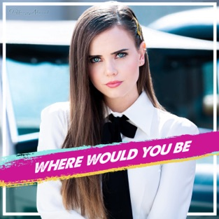 Tiffany Alvord - Where Would You Be - Single