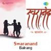 Swaranand Balrang Single