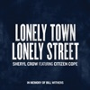 Lonely Town Lonely Street feat Citizen Cope Single