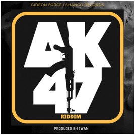 Ak47 Riddim by Various Artists on iTunes
