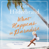 Elin Hilderbrand - What Happens in Paradise  artwork
