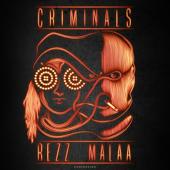 Criminals - Rezz & Malaa