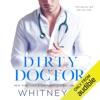 Dirty Doctor (Unabridged) AudioBook Download
