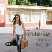 Suitcase Sam - Growing Up