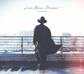 Live Your Dream - EP