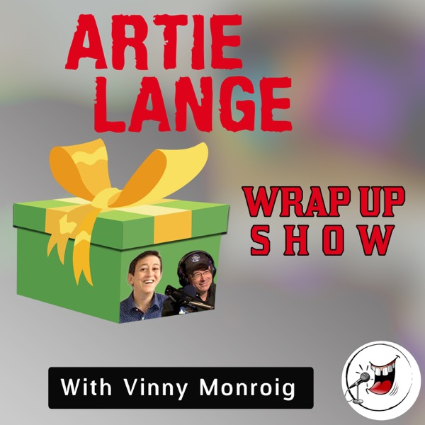 Artie Lange Wrap Up Show - funny stuff